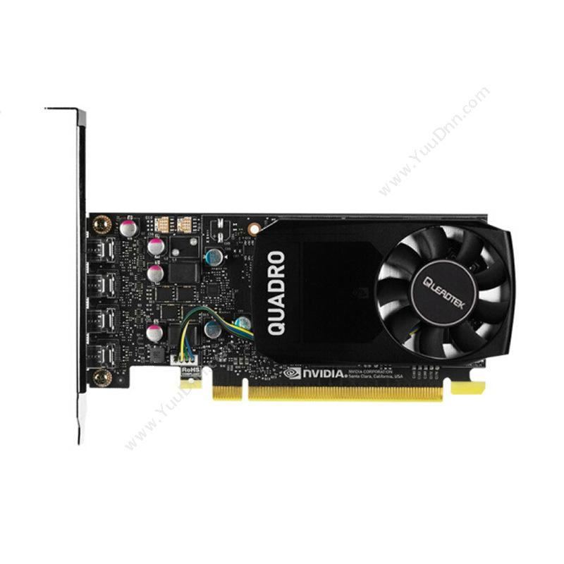 丽台 Leadtek Quadro P1000 显存 NVIDIA 4GGDDR5(黑) 显卡